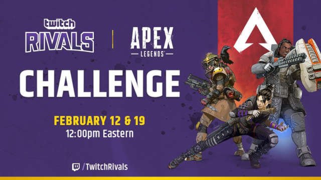 Twitch announces Apex Legends 200K tournament.